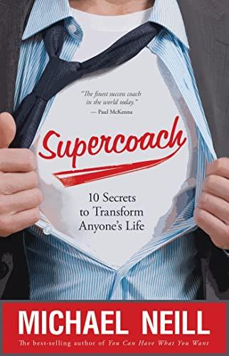 9781401927042: Supercoach: 10 Secrets to Transform Anyone's Life