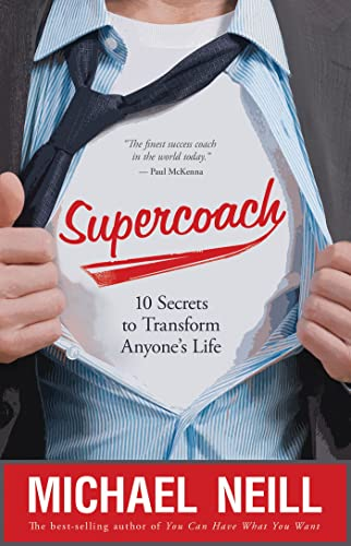 9781401927042: Supercoach: 10 Secrets to Transform Anyone's Life