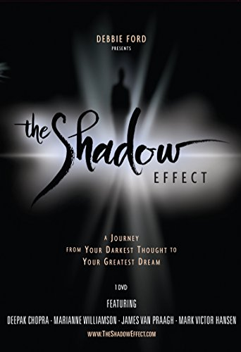 9781401927134: The Shadow Effect: Illuminating the Hidden Power of Your True Self