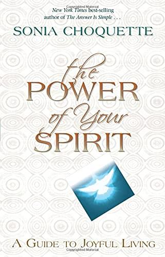 9781401928100: The Power of Your Spirit: A Guide to Joyful Living
