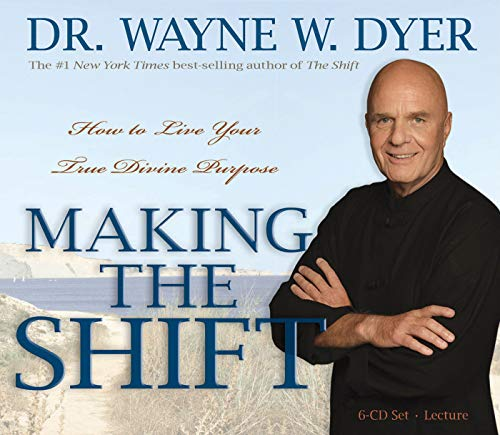 9781401928162: Making the Shift: How to Live Your True Divine Purpose