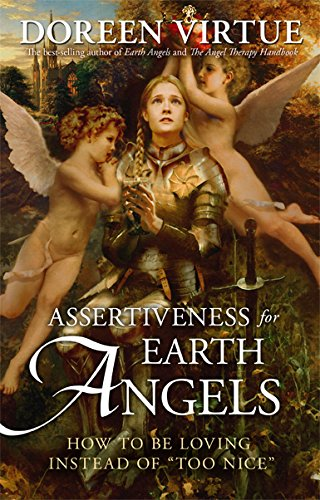 9781401928803: Assertiveness for Earth Angels: How to Be Loving Instead of