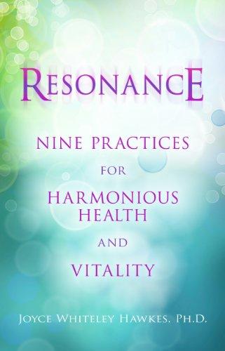 9781401929084: Resonance: Nine Practices for Harmonious Health and Vitality