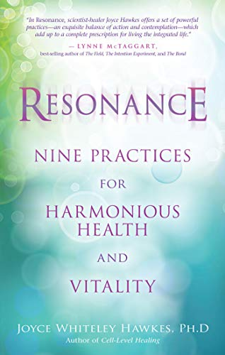 9781401929091: Resonance: Nine Practices for Harmonious Health and Vitality