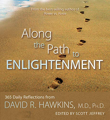 9781401931131: Along the Path to Enlightenment: 365 Daily Reflections from David R. Hawkins