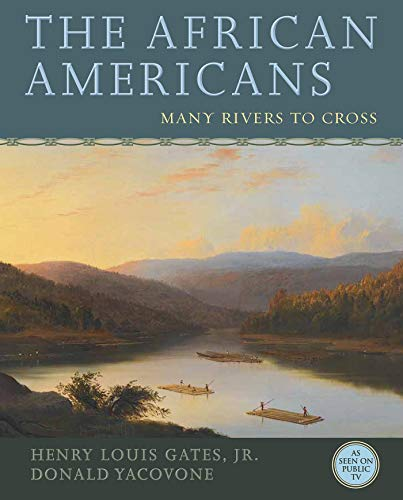 9781401935146: The African Americans: Many Rivers to Cross