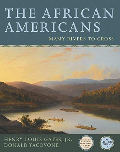 9781401935153: The African Americans: Many Rivers to Cross