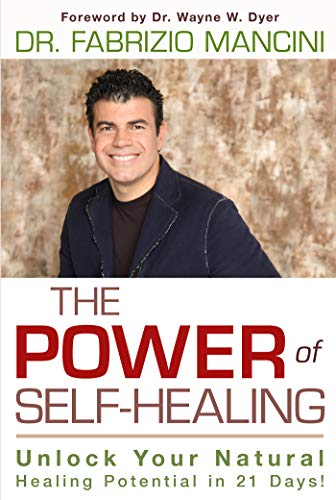 9781401936211: The Power of Self-Healing: Unlock Your Natural Healing Potential in 21 Days!