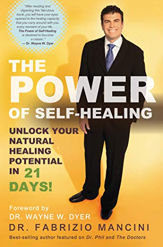 9781401936228: The Power of Self-Healing: Unlock Your Natural Healing Potential in 21 Days