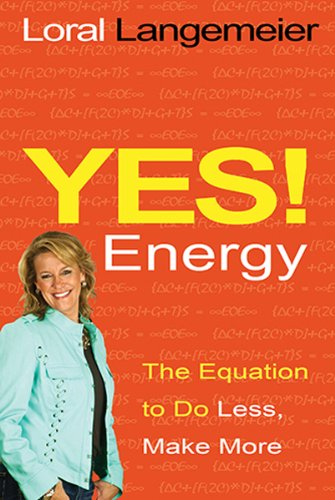 9781401936471: Yes! Energy: The Equation to Do Less, Make More