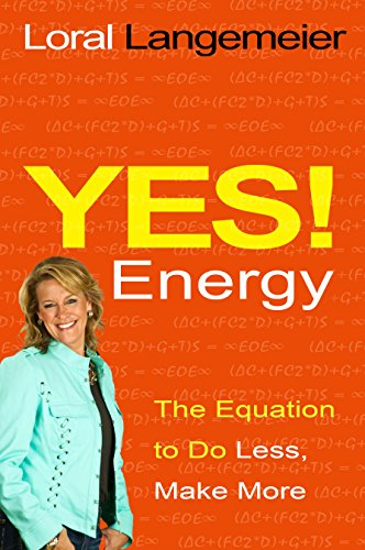 9781401936488: Yes! Energy: The Equation to Do Less, Make More
