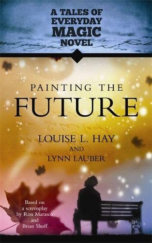 9781401937812: Painting The Future: A Tales of Everday Magic Novel (Tales of Everyday Magic)