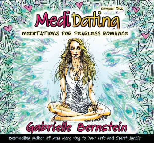 9781401938055: Medidating: Meditations for Fearless Romance