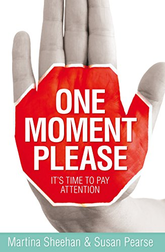 9781401938659: One Moment Please: It's Time to Pay Attention