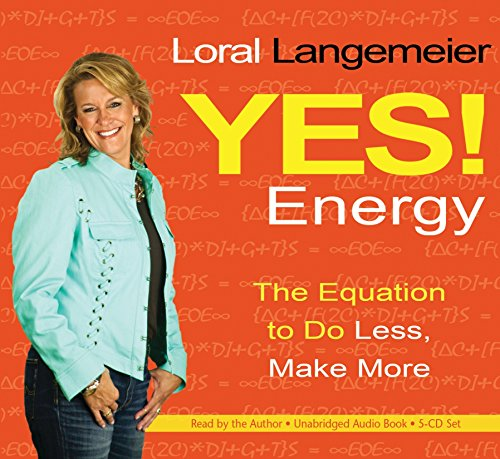 9781401939021: Yes! Energy: The Equation to Do Less, Make More