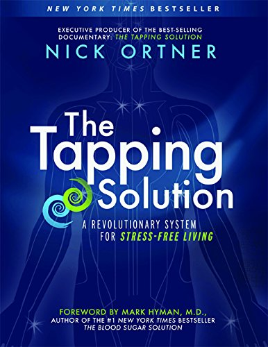 9781401939410: The Tapping Solution: A Revolutionary System for Stress-Free Living