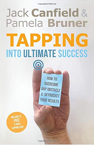 9781401939557: Tapping Into Ultimate Success: How to Overcome Any Obstacle and Skyrocket Your Results