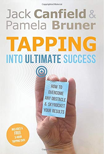 9781401939564: Tapping Into Ultimate Success: How to Overcome Any Obstacle and Skyrocket Your Results
