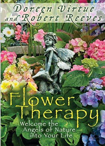 9781401939687: Flower Therapy: Welcome the Angels of Nature into Your Life