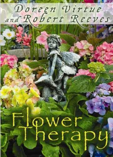 9781401939694: Flower Therapy: Welcome the Angels of Nature Into Your Life