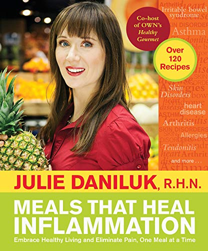 9781401940348: Meals That Heal Inflammation: Embrace Healthy Living and Eliminate Pain, One Meal at a Time