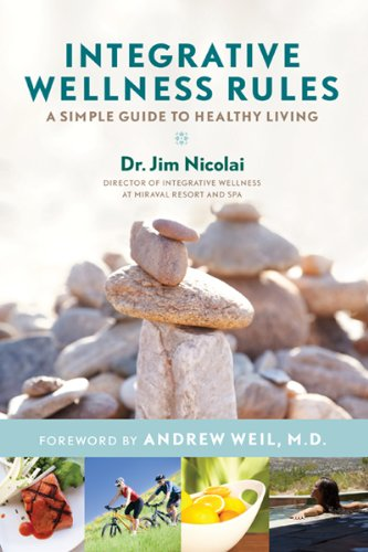 9781401940478: Integrative Wellness Rules: A Simple Guide to Healthy Living