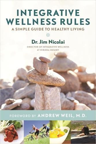 9781401940492: Integrative Wellness Rules: A Simple Guide to Healthy Living