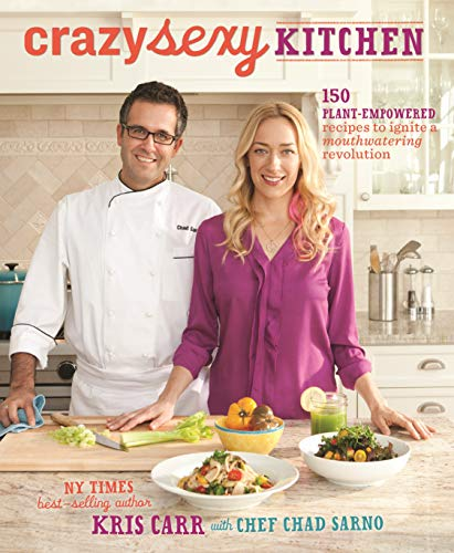 9781401941048: Crazy Sexy Kitchen: 150 Plant-Empowered Recipes to Ignite a Mouthwatering Revolution