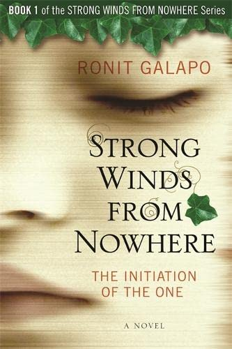 Strong Winds From Nowhere: The Initiation of the One: Galapo, Ronit