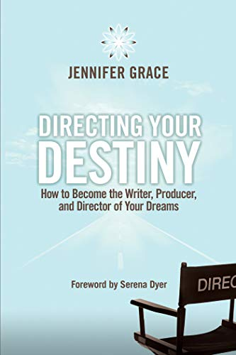 9781401941871: Directing Your Destiny: How to Become the Writer, Producer, and Director of Your Dreams