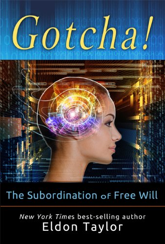 9781401942069: Gotcha!: The Subordination of Free Will