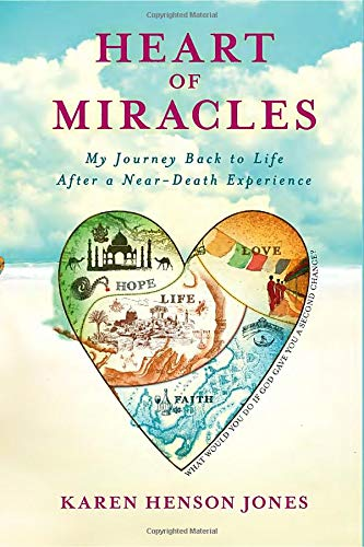 9781401942175: Heart of Miracles: My Journey Back to Life After a Near-Death Experience