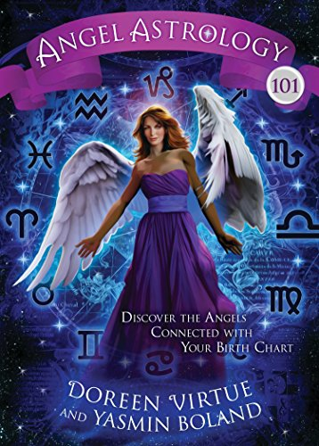 9781401943059: Angel Astrology 101: Discover the Angels Connected with Your Birth Chart