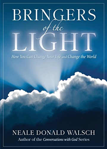 9781401943073: Bringers Of The Light: How You Can Change Your Life and Change the World