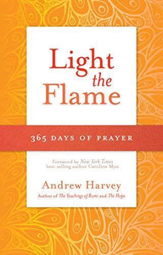 Light the Flame: 365 Days of Prayer: Harvey, Andrew