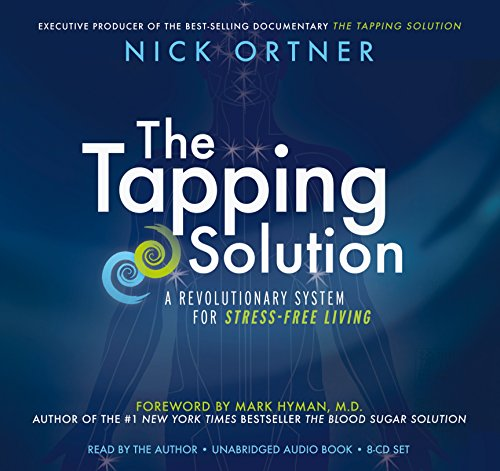 9781401943172: The Tapping Solution: A Revolutionary System for Stress-Free Living