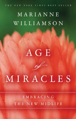 9781401943547: Age of Miracles: Embracing the New Midlife
