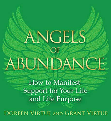 9781401943851: Angels of Abundance: Heaven's 11 Messages to Help You Manifest Support, Supply, and Every Form of Abundance