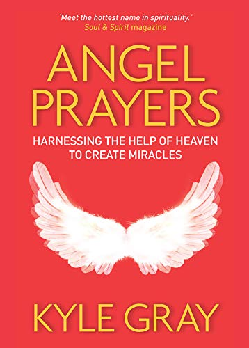 9781401944216: Angel Prayers: Harnessing the Help of Heaven to Create Miracles