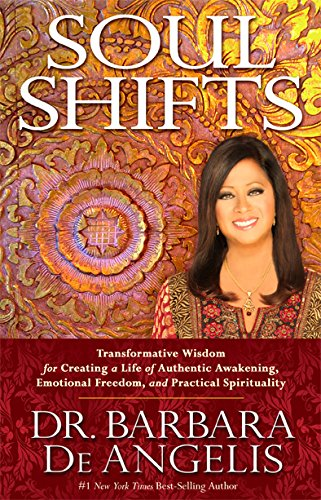 9781401944421: Soul Shifts: Transformative Wisdom for Creating a Life of Authentic Awakening, Emotional Freedom & Practical Spirituality