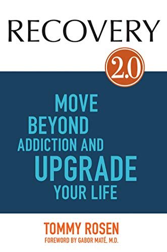 9781401944483: RECOVERY 2.0: Move Beyond Addiction and Upgrade Your Life