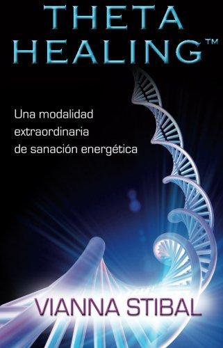9781401944759: ThetaHealing: Una Modalidad Extraordinaria de Sanacion Energetica (Spanish Edition)