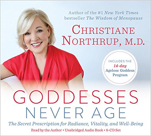 9781401945176: Goddesses Never Age: The Secret Prescription for Radiance, Vitality, and Well-Being