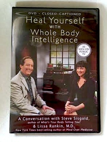 9781401945220: Heal Yourself with Whole Body Intelligence: a Conversation with Steve Sisgold & Lissa Rankin, M.D.