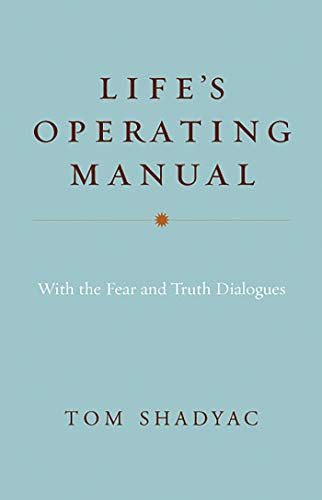 9781401945237: Life's Operating Manual: With the Fear and Truth Dialogues