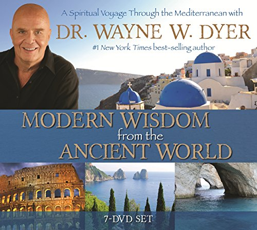 9781401945541: Modern Wisdom from the Ancient World: A Spiritual Voyage Through the Mediterranean with Dr Wayne W. Dyer