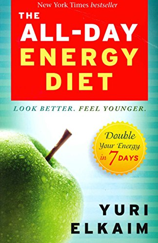 9781401945695: The All-Day Energy Diet: Double Your Energy in 7 Days