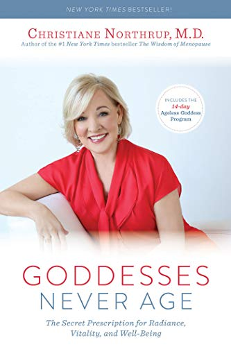 9781401945954: Goddesses Never Age: The Secret Prescription for Radiance, Vitality, and Well-Being
