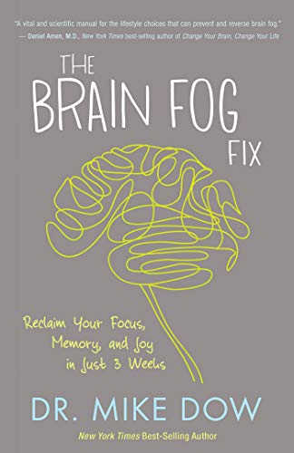 9781401946487: The Brain Fog Fix: Reclaim Your Focus, Memory, and Joy in Just 3 Weeks