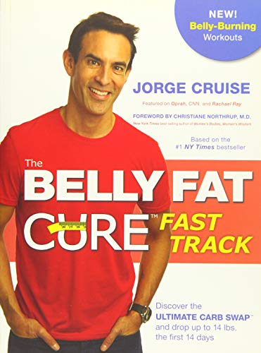 9781401946715: The Belly Fat Cure Fast Track™: Discover the Ultimate Carb Swap and Drop Up to 14 lbs. the First 14 Days